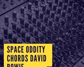 Space Oddity Chords david bowie