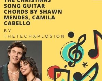 The Christmas Song Guitar chords by Shawn Mendes, Camila Cabello