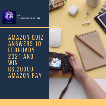 Amazon quiz answers 11 February 2021 and win Polaroid SNAP Touch 2.0