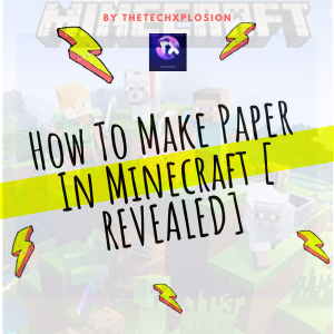 How To Make Paper In Minecraft [ REVEALED]