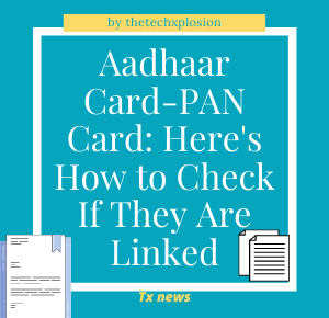 Aadhaar Card-PAN Card: Here's How to Check If They Are Linked