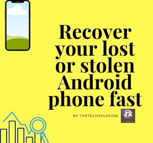 Recover your lost or stolen Android phone fast