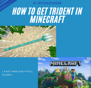 How To Get Trident In Minecraft